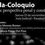 """Charla Coloquio """"Cataluña: perspectiva penal y constitucional"""" en la Facultad de Derecho"""