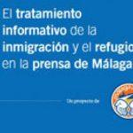Malaga Acoge realiza un Estudio y alerta sobre la visión alarmista y superficial de la inmigración y el refugio en periódicos de Málaga