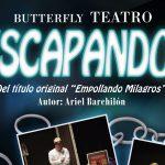 """Butterfly Teatro vuelve a Estepona con la obra """"ESCAPANDO…"""", una tragicomedia disparatada, sarcástica y delirante, no apta para menores"""