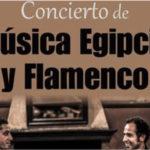 Concierto de música egipcia y flamenco