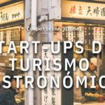 Se lanza la primera competición mundial de start-ups de Turismo Gastronómico